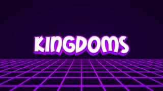 Kingdom Intro
