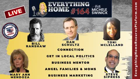 164 LIVE: Connection, Local Politics, Business Mentor, Angel Families & Moms, Business Marketing