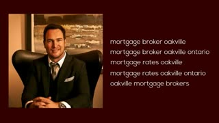 mortgage broker oakville - Video