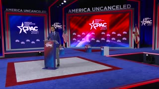 CPAC 2021- The Left's Assault on a Free People, Big Government