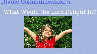 What Should I DO RIGHT NOW? ... What Delights the Lord?
