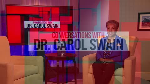 Conversations with Dr. Carol Swain