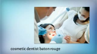 dentist baton rouge - Video