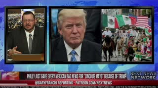 "PARTY'S OVER! PHILLY JUST GAVE EVERY MEXICAN BAD NEWS FOR ""CINCO DE MAYO"" BECAUSE OF TRUMP - Video"