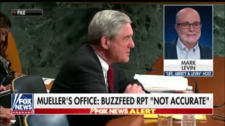 Mark Levin slams Special Counsel Robert Mueller's office over BuzzFeed report