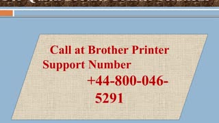 Dial Toll Free 448000465291 Brother Printer Helpline Number - Video