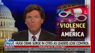 Tucker Carlson Discusses America's Rise In Violent Crime