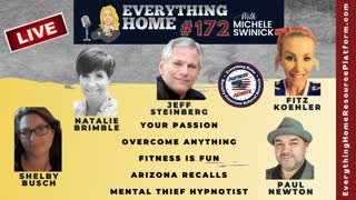 172 LIVE: Your Passion, Overcome Anything, Fitness Is Fun, Arizona Recalls, Mental Thief Hypnotist