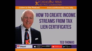 Ted Thomas Shares How To Create Income Streams From Tax Lien Certificates