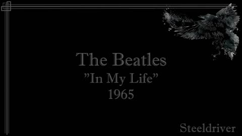 In My Life - The Beatles (1965)