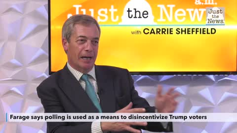Brexit architect Nigel Farage: Mainstream media using polls to suppress Trump turnout