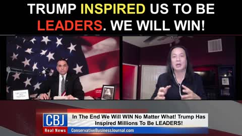 Trump Inspired Us To Be Leaders. We Will Win!