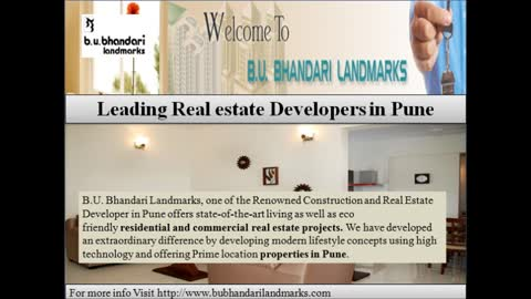 B.U.Bhandari Landmarks Presents affordable investments in Pune to make your Dreams come true