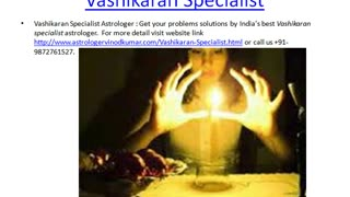 Vashikaran Specialist - Video