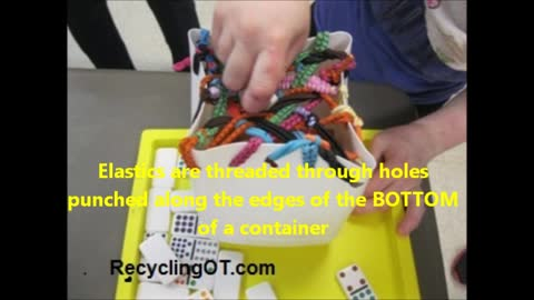 Sensory Processing Activity: Pushing Objects between Elastics on Container
