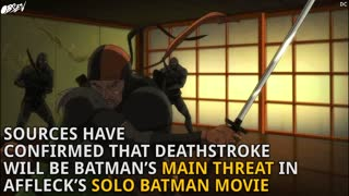 Deathstroke Confirmed for DC Movies - Video
