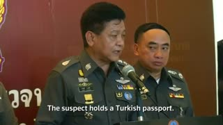 Thai blast suspect holds Turkish passport: Police
