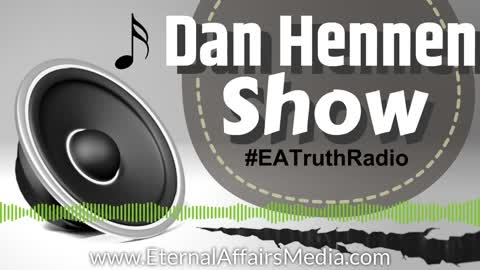 Full Episode: Week-In-Review w/ Dan Hennen on EA Truth Radio: Capitol Event, Blackouts, Pence & More