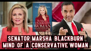 Senator Marsha Blackburn Shares about Her New Book, The Mind of a Conservative Woman...