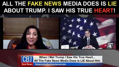 All The Fake News Media Does is Lie about Trump! I Saw His TRUE Heart!