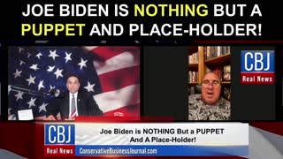Joe Biden is NOTHING But a Puppet and Place-Holder!