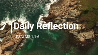 Daily Reflection - Psalms 1