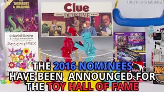 2016's Toy Hall Of Fame Finalists - Video