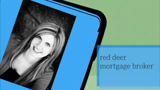 red deer mortgage broker - Video