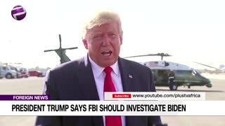 President Trump Says FBI Should Investigate Joe Biden (NEWS USA)