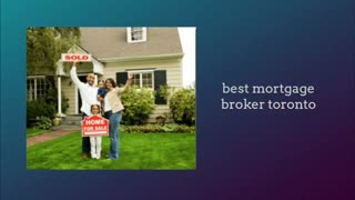 mortgage broker toronto rates - Video