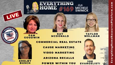 169 LIVE: Commercial Real Estate, Cause & Video Marketing, Arizona Recalls, Your Power Within