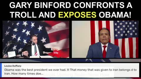 Gary Binford Confronts a Troll and Exposes Obama...