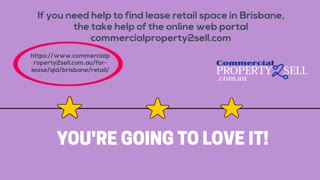 Tips to lease retail space at Brisbane - Video
