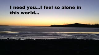 Prayer to Jesus....I don't want to be alone - Video