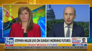 Stephen Miller On Sunday Morning Futures