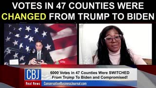 Votes in 47 Counties Were Changed From Trump To Biden!