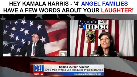 '2' Angel Moms and '2' Angel Dad's have a Few Words for Kamala Harris...