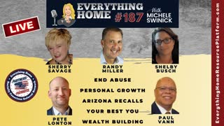 187 LIVE: End Abuse, Personal Growth, Arizona Recalls, Your Best You, Wealth Building *MUST LISTEN*