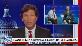 Tucker Carlson Reveals That Kevin McCarthy And Frank Luntz Are Roommates