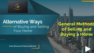 Alternative Ways of Buying and Selling Your Home Course (Promo Video).