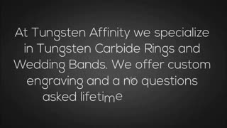 Tungsten Affinity - Video