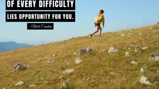 In the Middle of Every Difficulty Lies Opportunity For You
