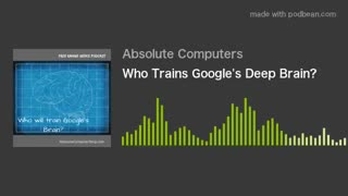 Who Trains Google's Deep Brain? - Video