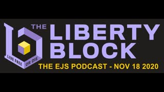 The EJS Podcast on The Liberty Block - Episode #22