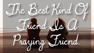 Best Kind Of Friend - Video