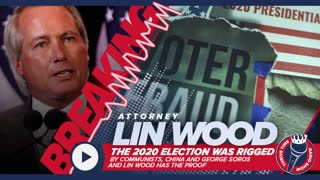 BREAKING!!! Lin Wood | The 2020 Election Was RIGGED by Communists