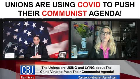 Unions Are USING Covid To Push Their Communist Agenda!