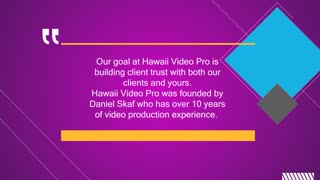 Choose the Best Video Production Services in Oahu - Video