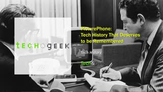 PicturePhone: Tech History That Deserves to be Remembered