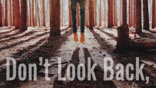 Don't Look Back - A Video By Jesus Daily - Video